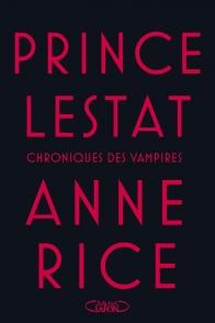 https://mamantulisquoi.wordpress.com/2016/12/26/prince-lestat-anne-rice/