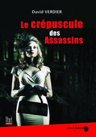 le crepuscule des assassins